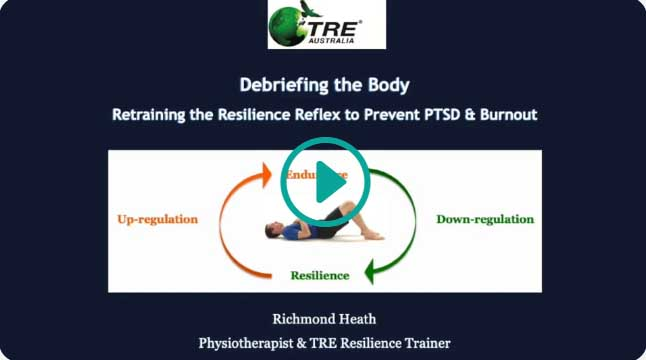 Debriefing the Body: Retraining the Resilience Reflex to Prevent PTSD & Burnout